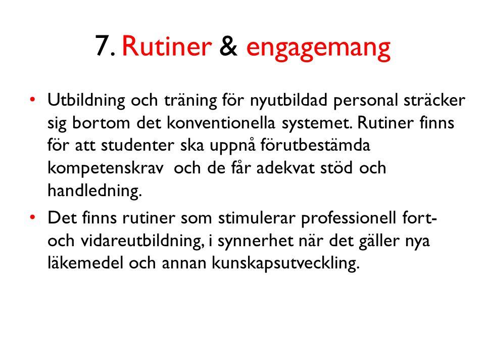 7. Rutiner & engagemang