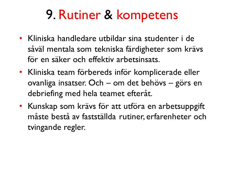 9. Rutiner & kompetens