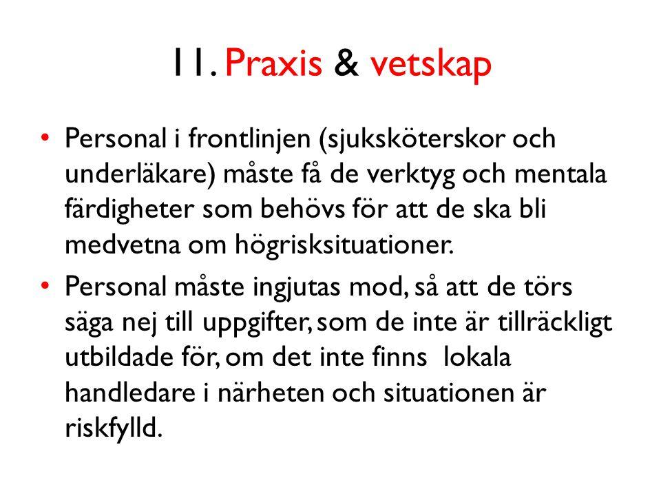 11. Praxis & vetskap