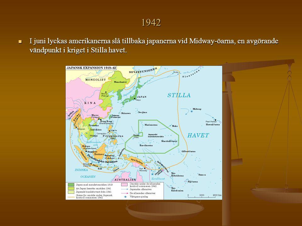 1942 I juni lyckas amerikanerna slå tillbaka japanerna vid Midway-öarna, en avgörande vändpunkt i kriget i Stilla havet.