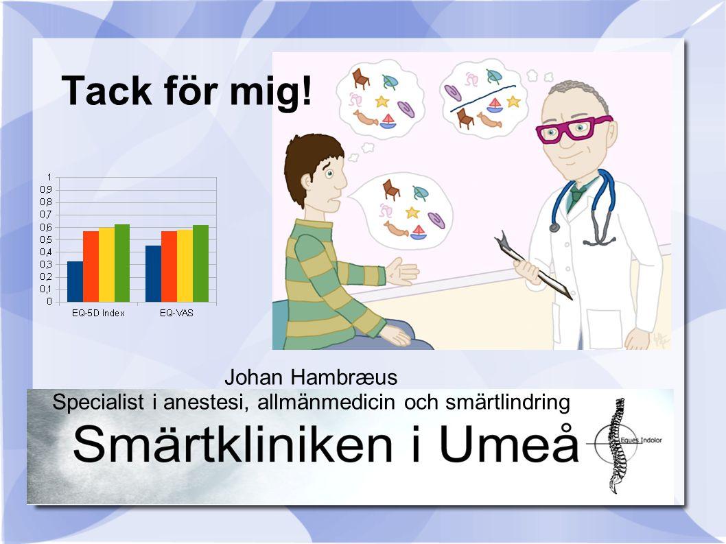Johan Hambræus Specialist i anestesi, allmänmedicin och smärtlindring