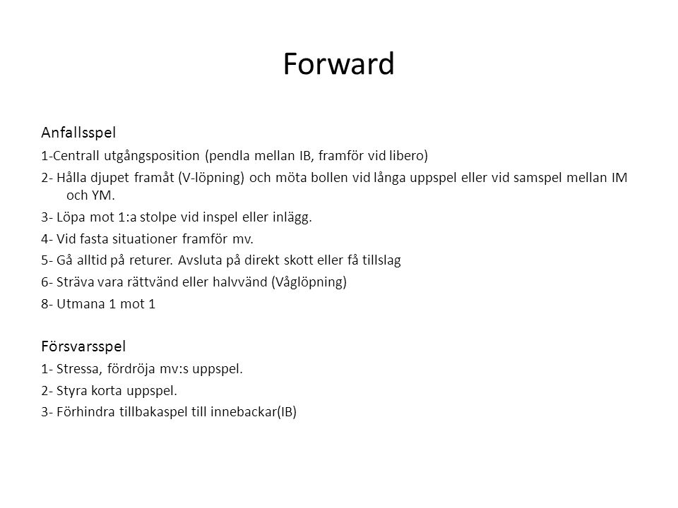 Forward Anfallsspel Försvarsspel