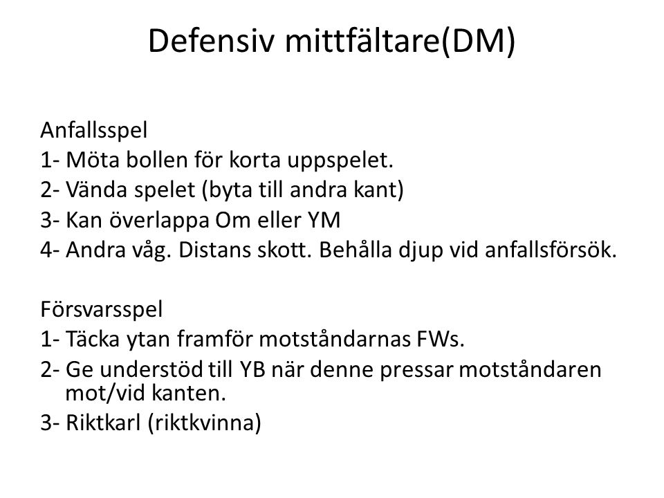 Defensiv mittfältare(DM)