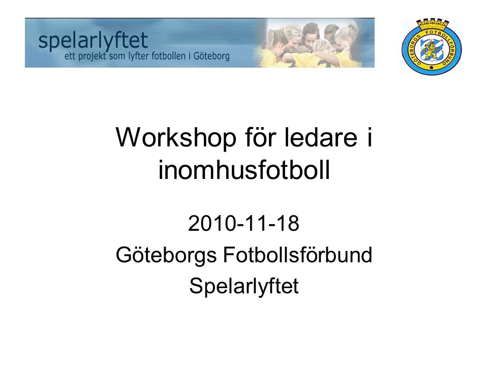 Workshop för ledare i inomhusfotboll