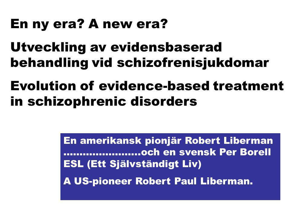 Utveckling av evidensbaserad behandling vid schizofrenisjukdomar