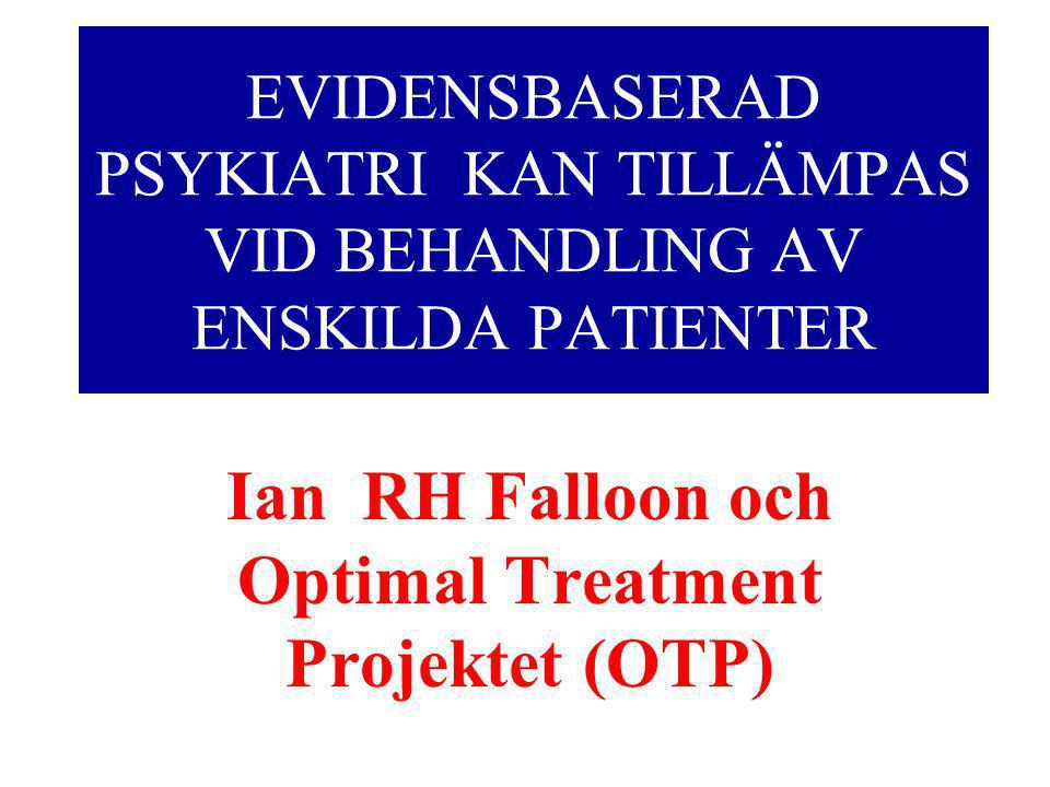 Ian RH Falloon och Optimal Treatment Projektet (OTP)