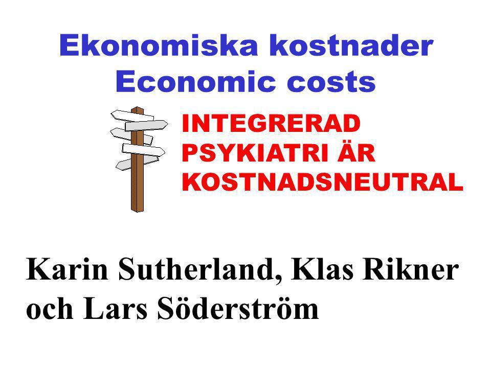 Ekonomiska kostnader Economic costs