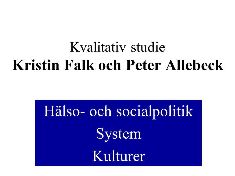 Kvalitativ studie Kristin Falk och Peter Allebeck