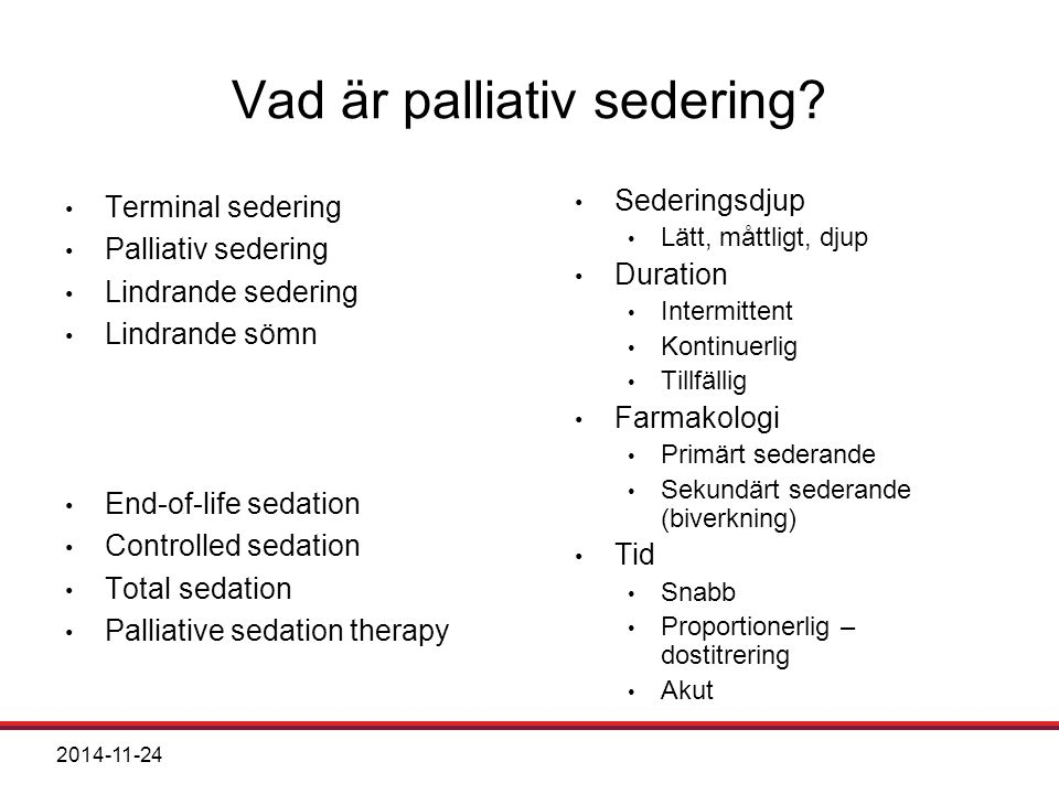 Vad är palliativ sedering