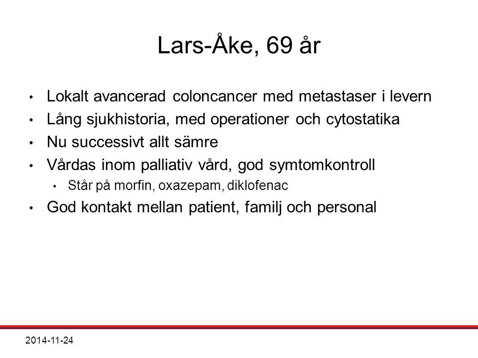 Lars-Åke, 69 år Lokalt avancerad coloncancer med metastaser i levern