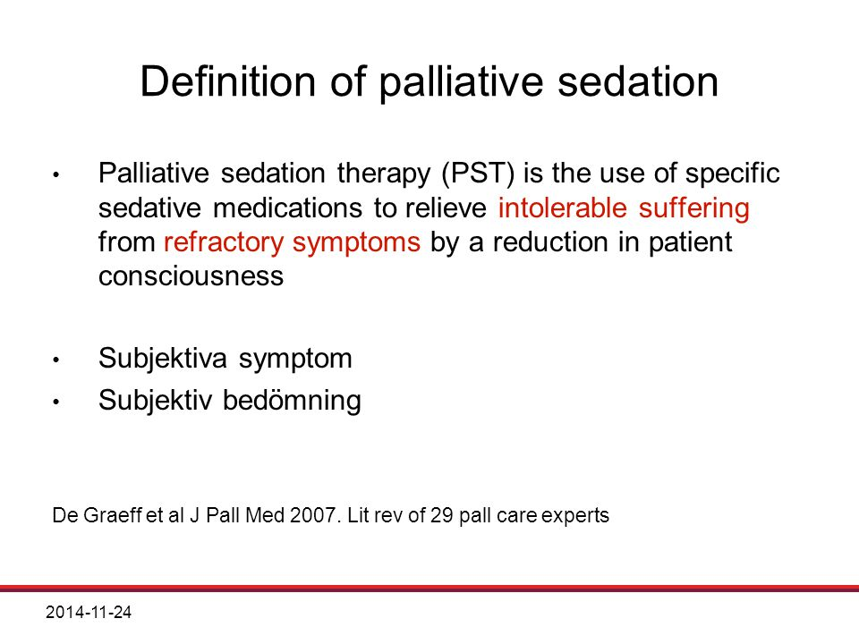 Definition of palliative sedation