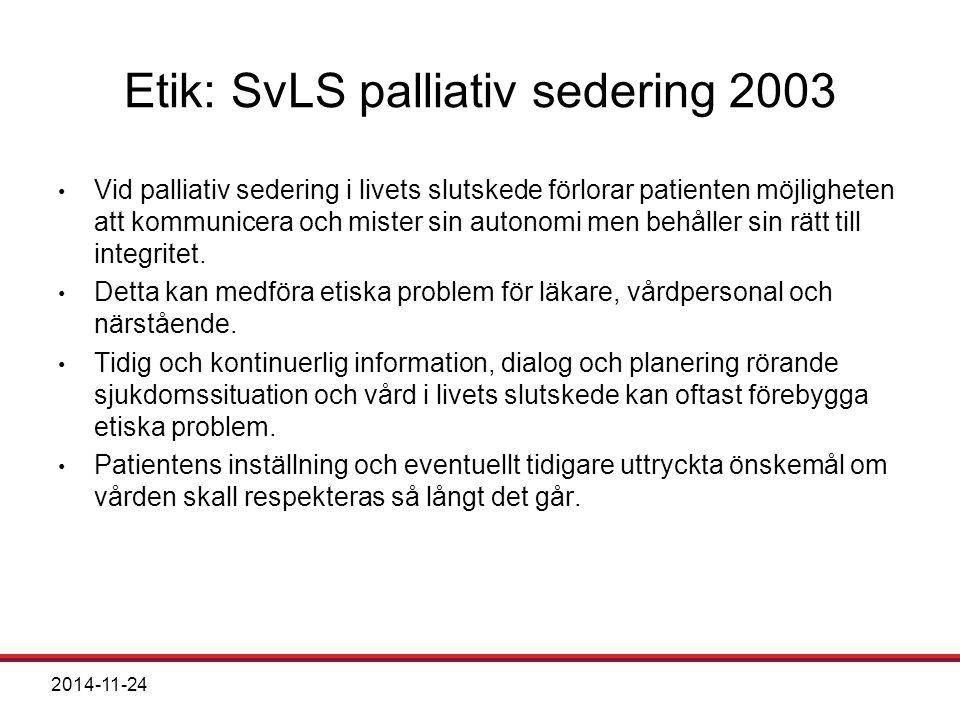Etik: SvLS palliativ sedering 2003