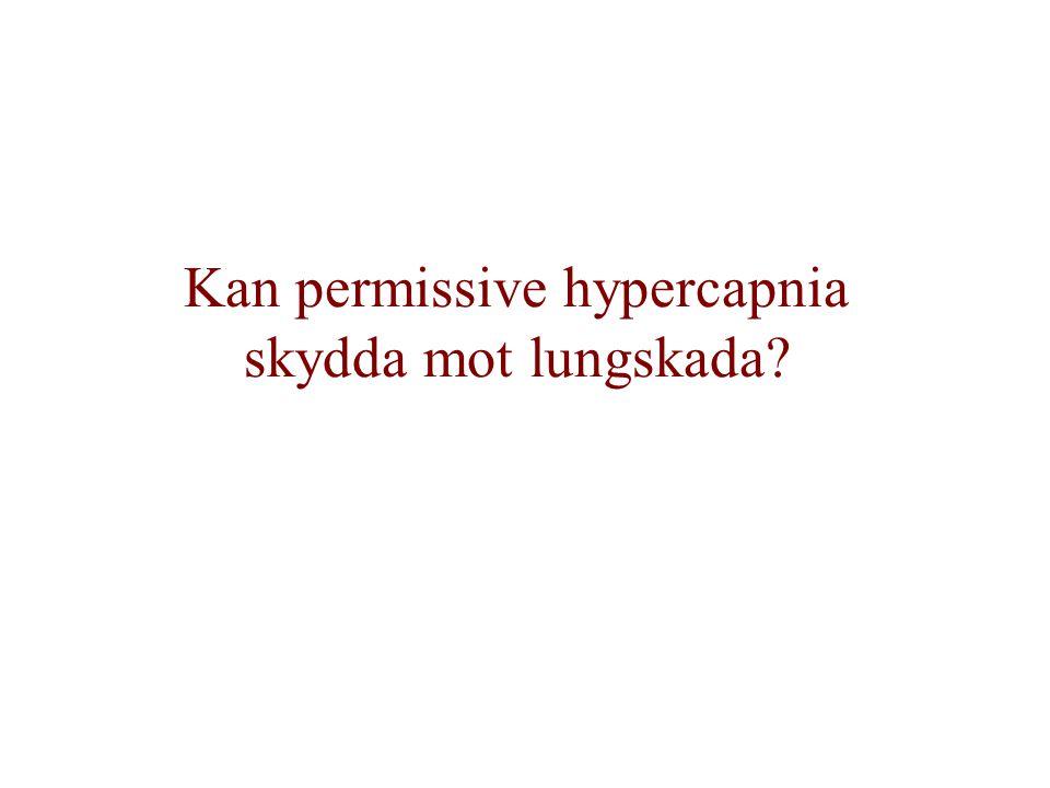 Kan permissive hypercapnia skydda mot lungskada