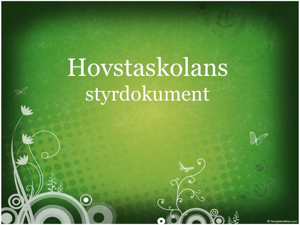 Hovstaskolans styrdokument