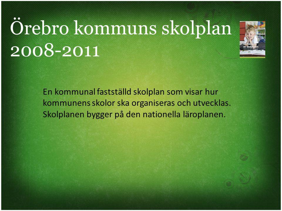 Örebro kommuns skolplan 2008-2011