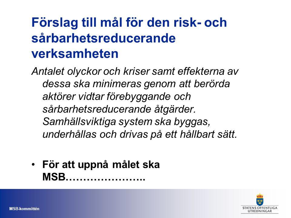 Förslag till mål för den risk- och sårbarhetsreducerande verksamheten