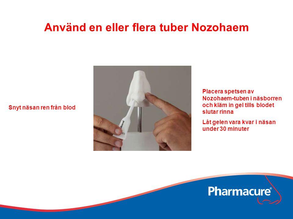 Använd en eller flera tuber Nozohaem