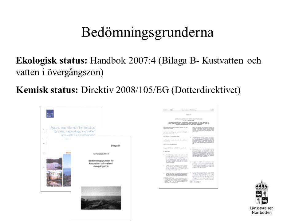 Bedömningsgrunderna Ekologisk status: Handbok 2007:4 (Bilaga B- Kustvatten och vatten i övergångszon)