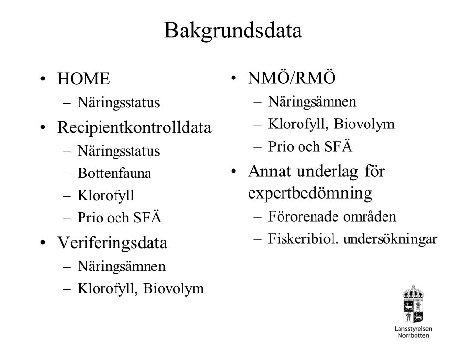 Bakgrundsdata HOME NMÖ/RMÖ Recipientkontrolldata