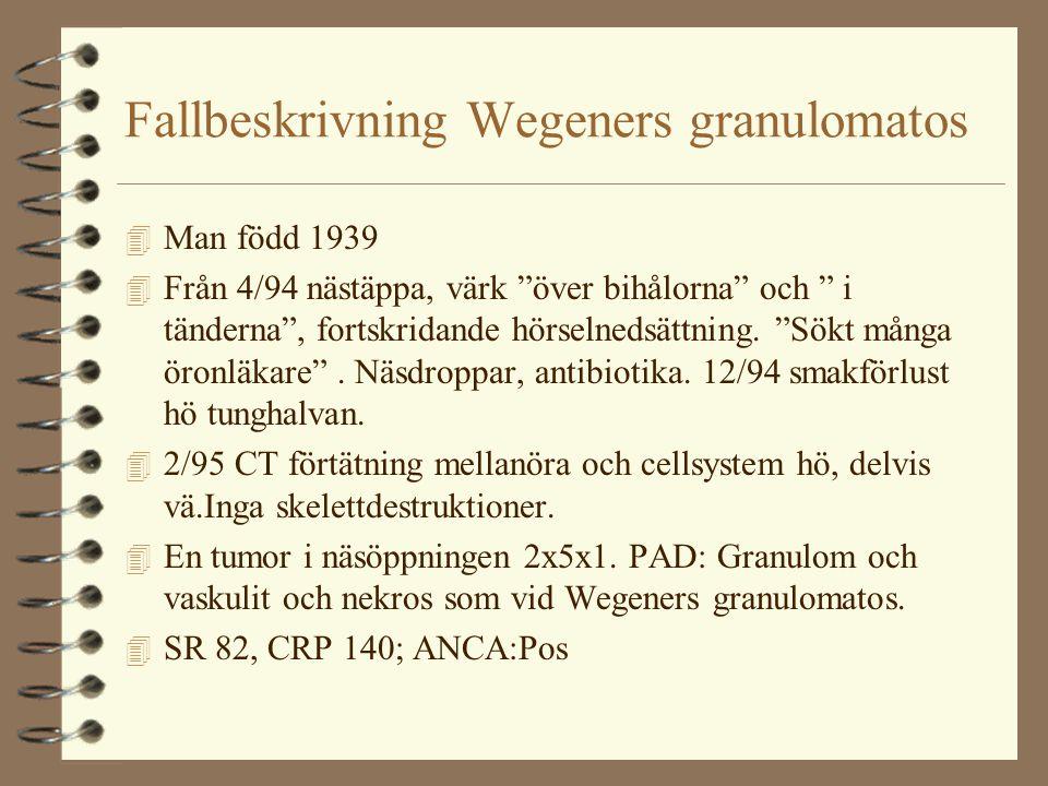 Fallbeskrivning Wegeners granulomatos