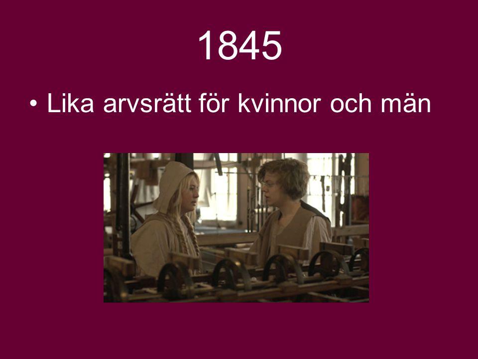 1845 Lika arvsrätt för kvinnor och män