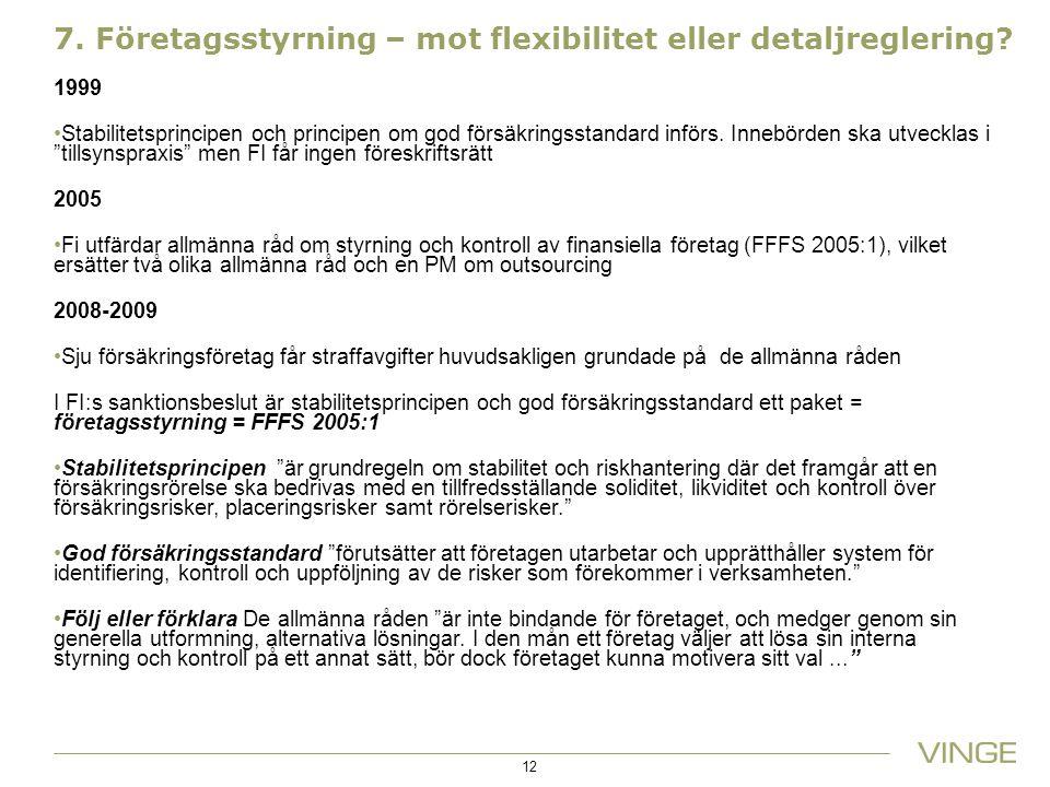 7. Företagsstyrning – mot flexibilitet eller detaljreglering