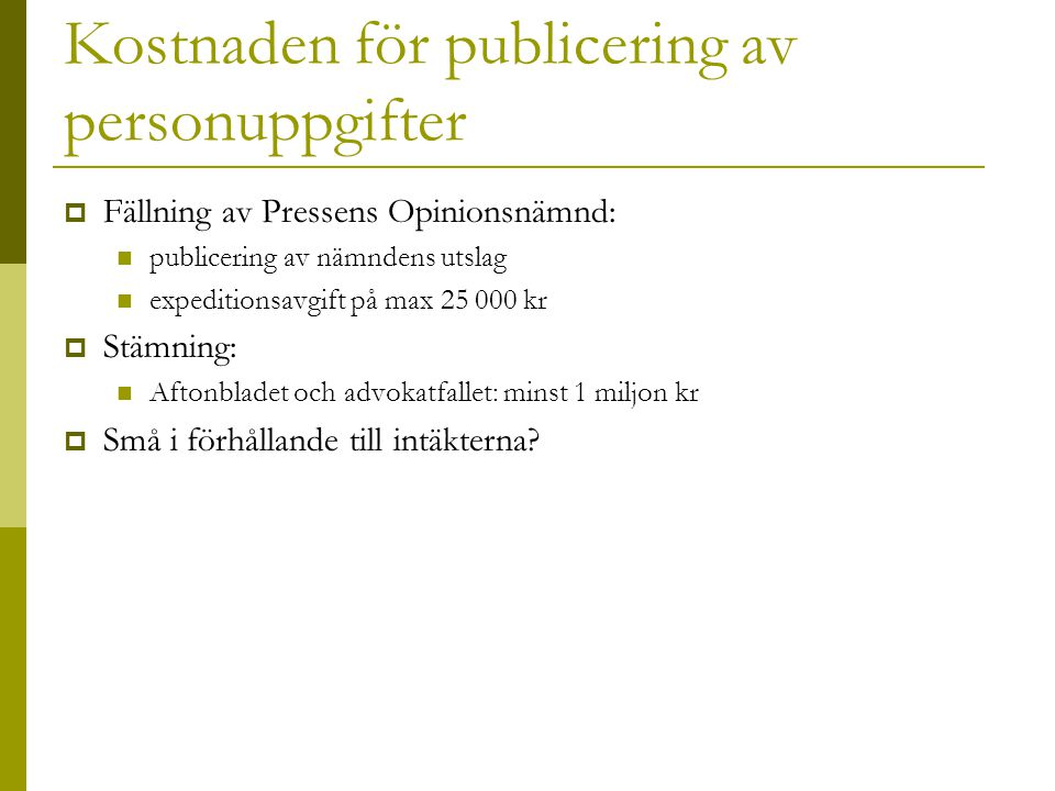 Kostnaden för publicering av personuppgifter