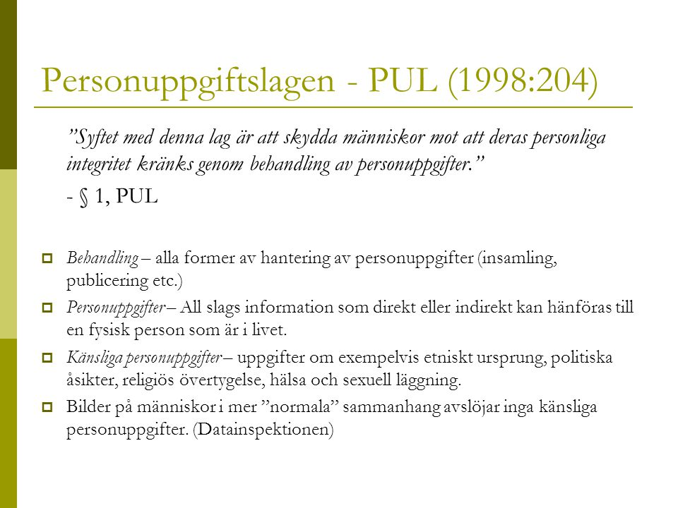 Personuppgiftslagen - PUL (1998:204)