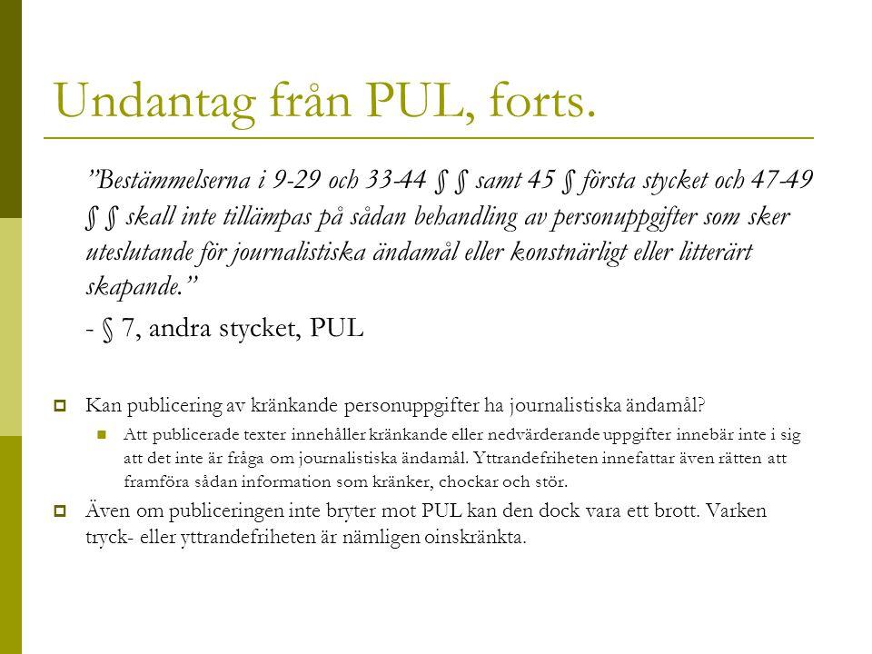 Undantag från PUL, forts.