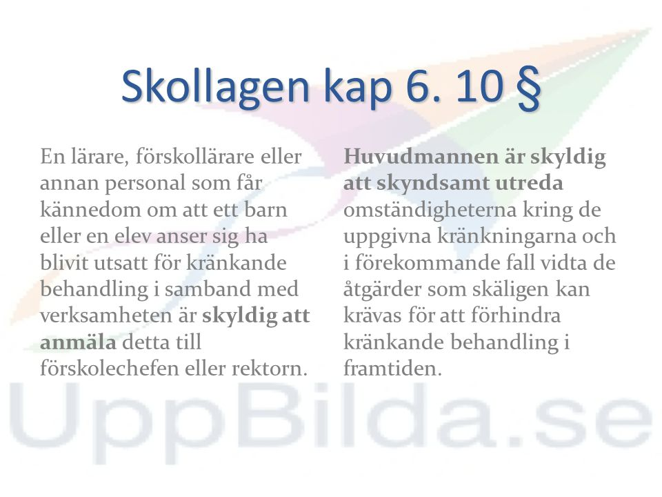 Skollagen kap 6. 10 §