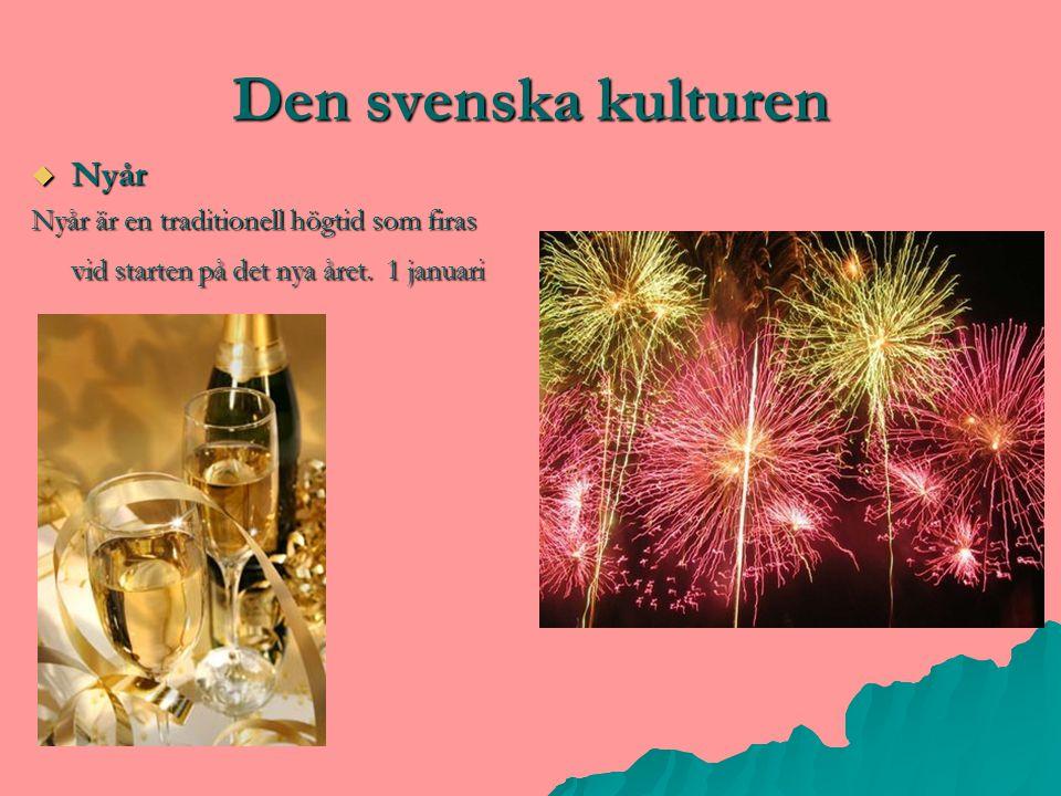 Den svenska kulturen Nyår