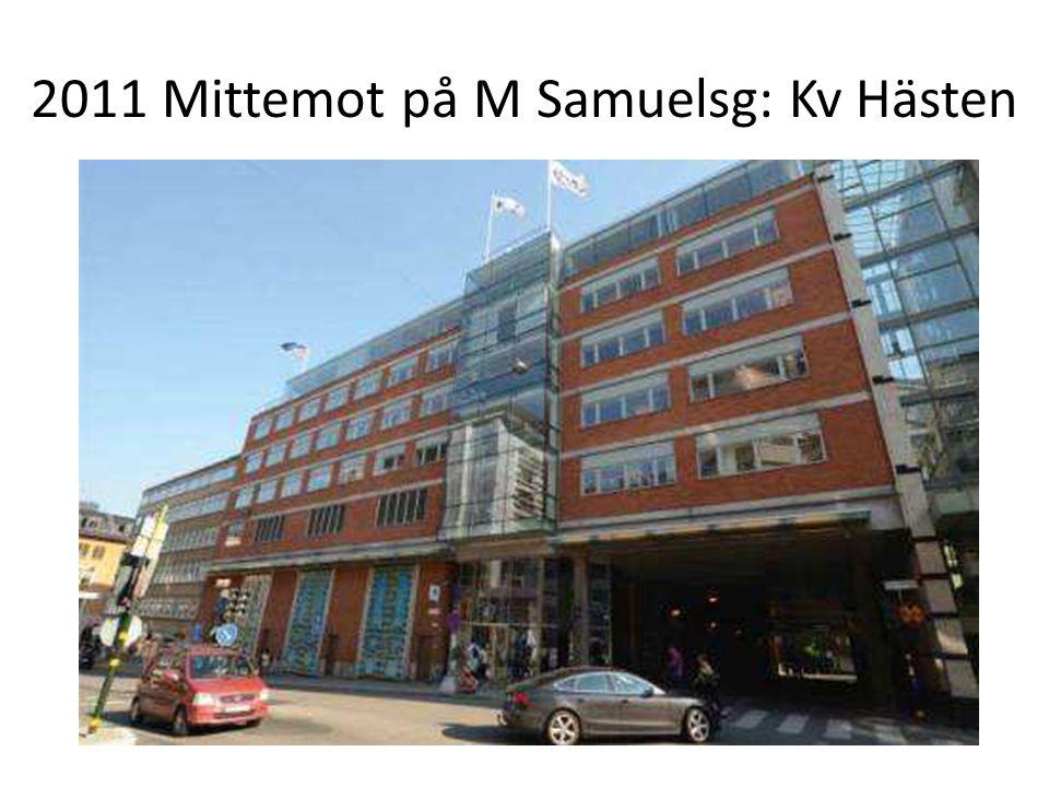 2011 Mittemot på M Samuelsg: Kv Hästen