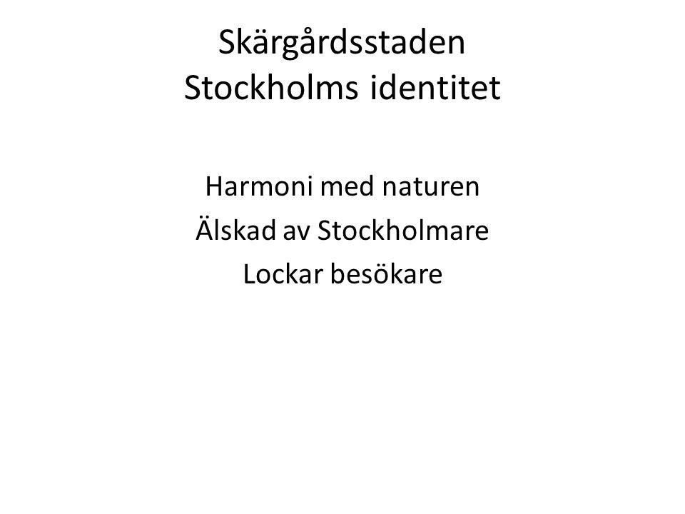 Skärgårdsstaden Stockholms identitet
