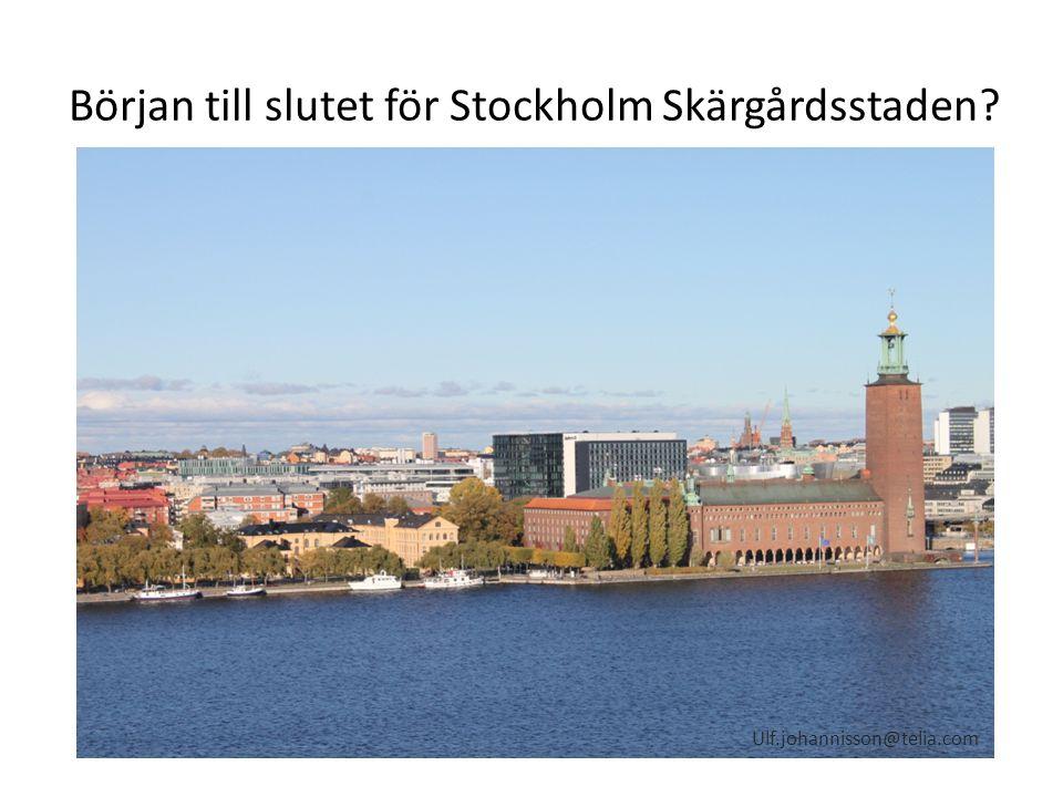Början till slutet för Stockholm Skärgårdsstaden