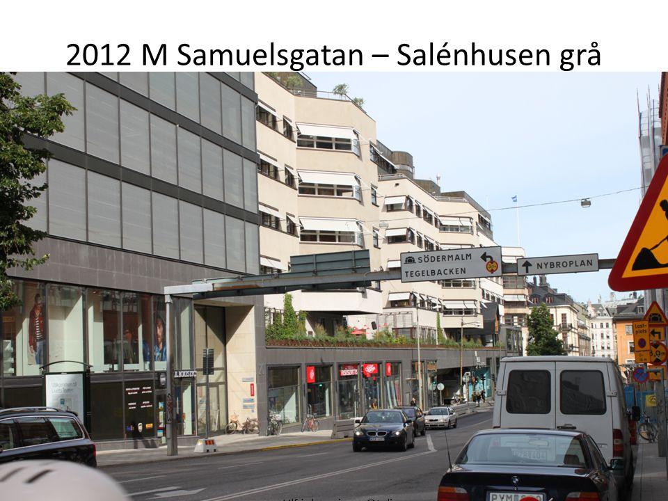 2012 M Samuelsgatan – Salénhusen grå