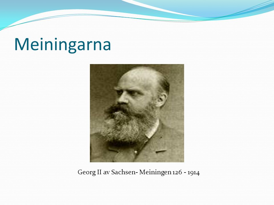 Meiningarna Georg II av Sachsen- Meiningen 126 - 1914