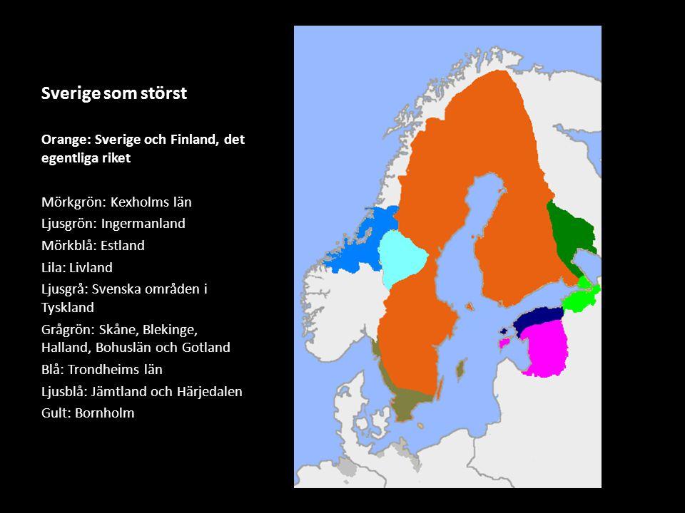 Sverige som störst Orange: Sverige och Finland, det egentliga riket
