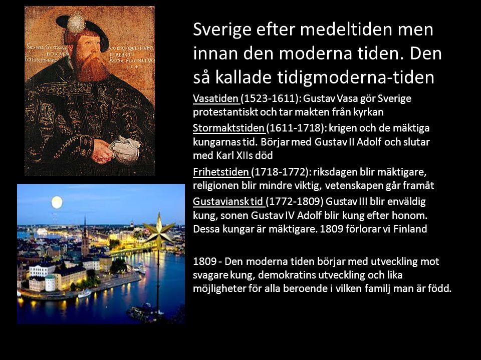 Sverige efter medeltiden men innan den moderna tiden