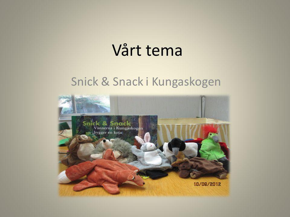 Snick & Snack i Kungaskogen
