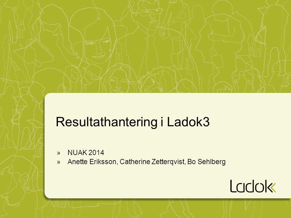 Resultathantering i Ladok3