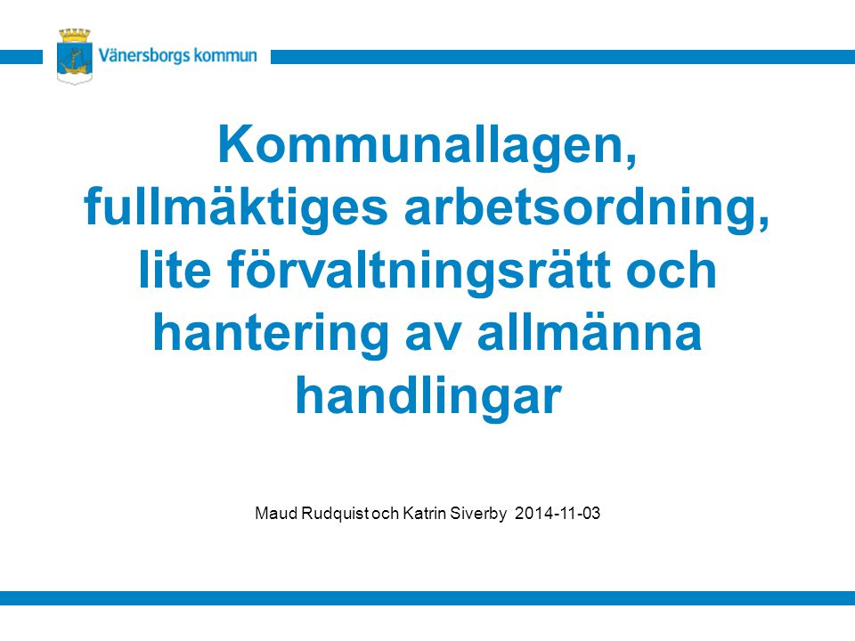 Maud Rudquist och Katrin Siverby 2014-11-03