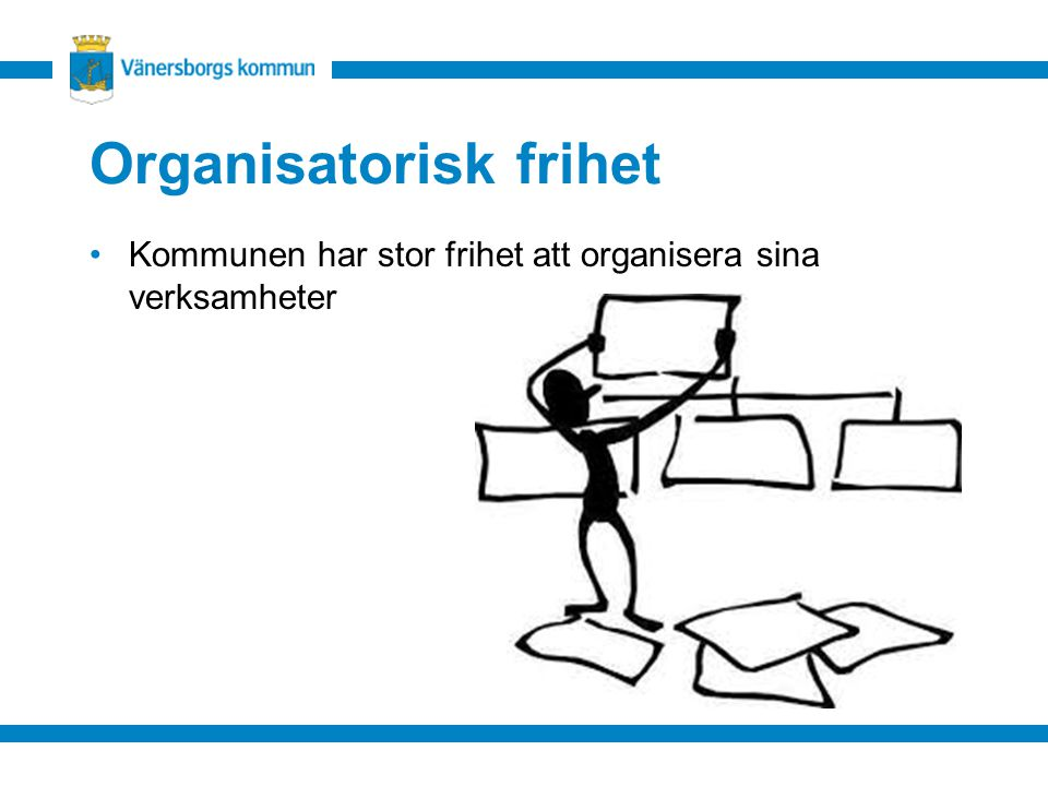 Organisatorisk frihet