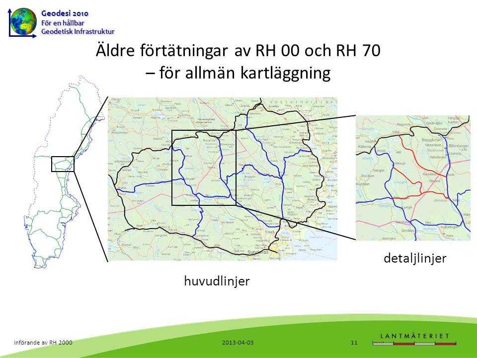 Äldre förtätningar av RH 00 och RH 70 – för allmän kartläggning