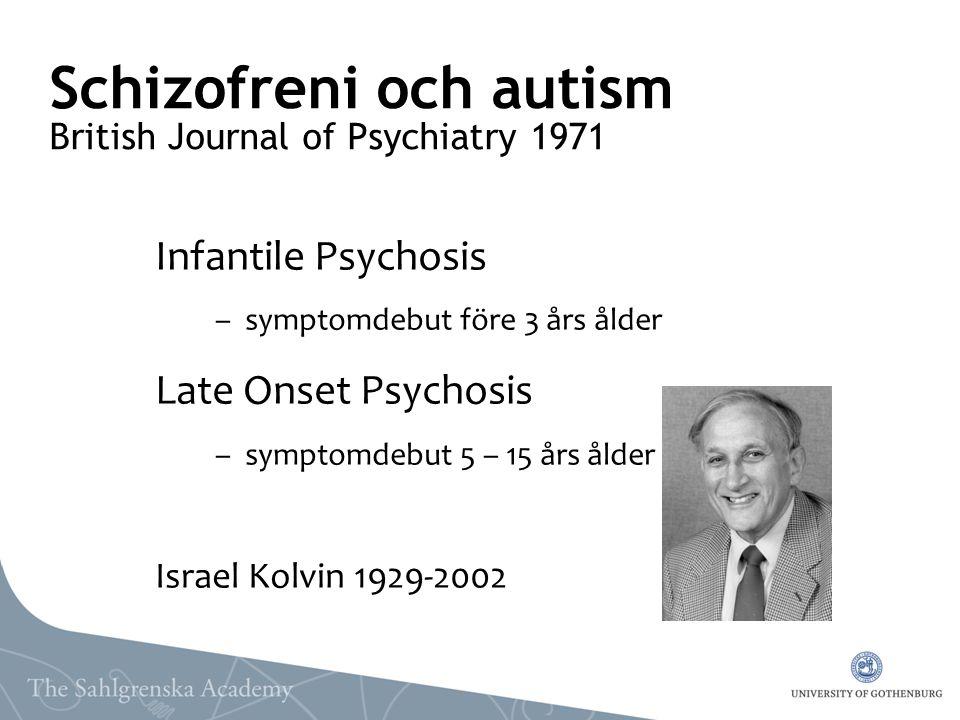 Schizofreni och autism British Journal of Psychiatry 1971