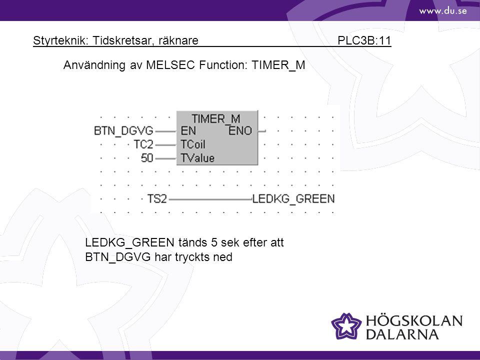 Styrteknik: Tidskretsar, räknare PLC3B:11
