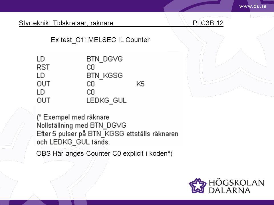 Styrteknik: Tidskretsar, räknare PLC3B:12