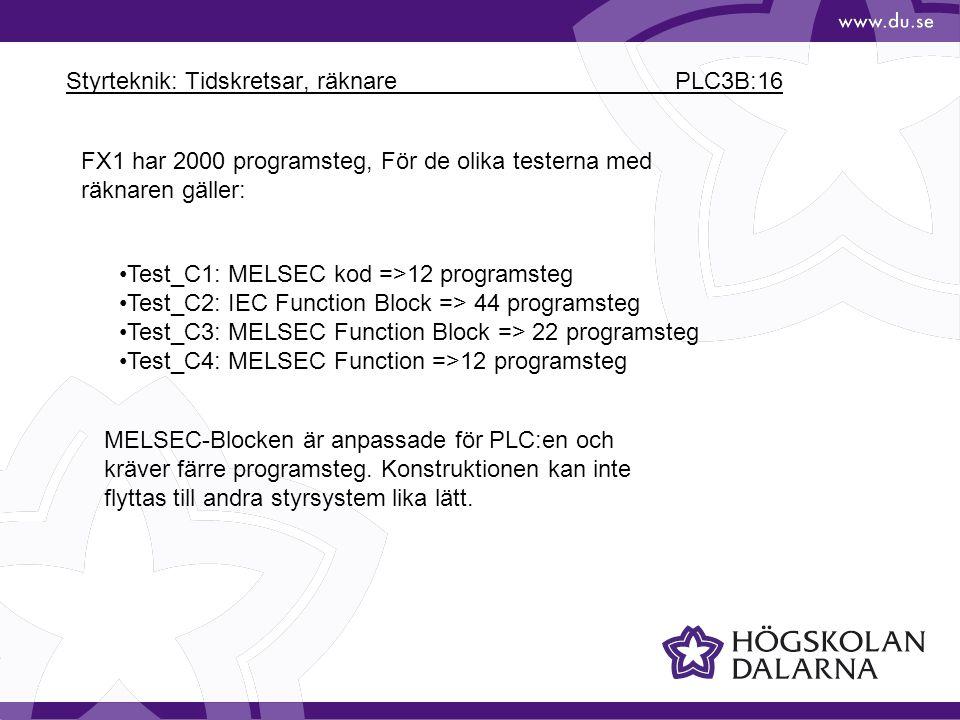 Styrteknik: Tidskretsar, räknare PLC3B:16