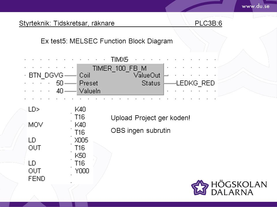 Styrteknik: Tidskretsar, räknare PLC3B:6