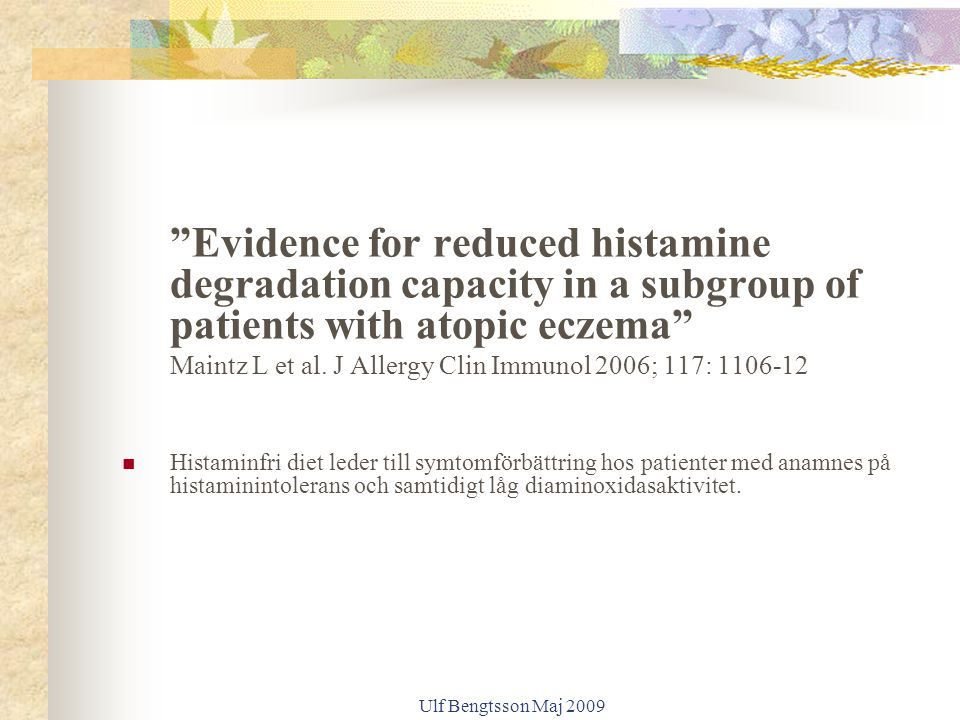 Evidence for reduced histamine degradation capacity in a subgroup of patients with atopic eczema