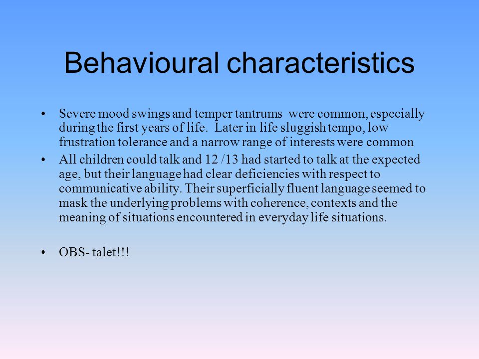 Behavioural characteristics